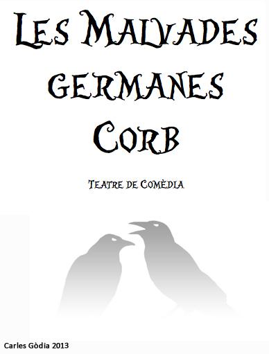 Estreno obra – Les malvades germanes Corb