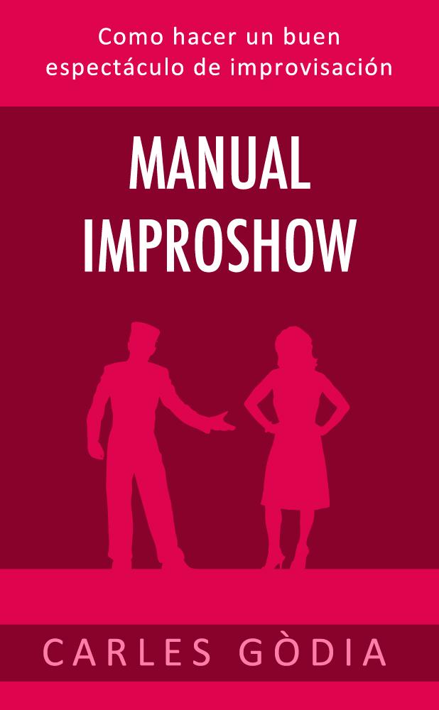 ¿Cómo hacer un improshow?